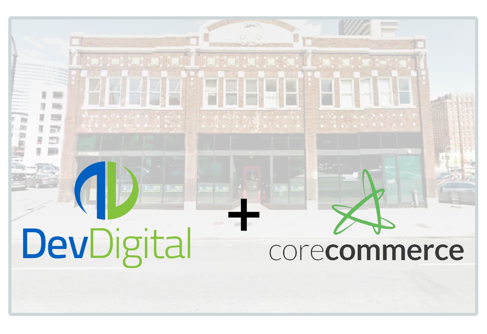 DevDigital and Partners Acquire CoreCommerce