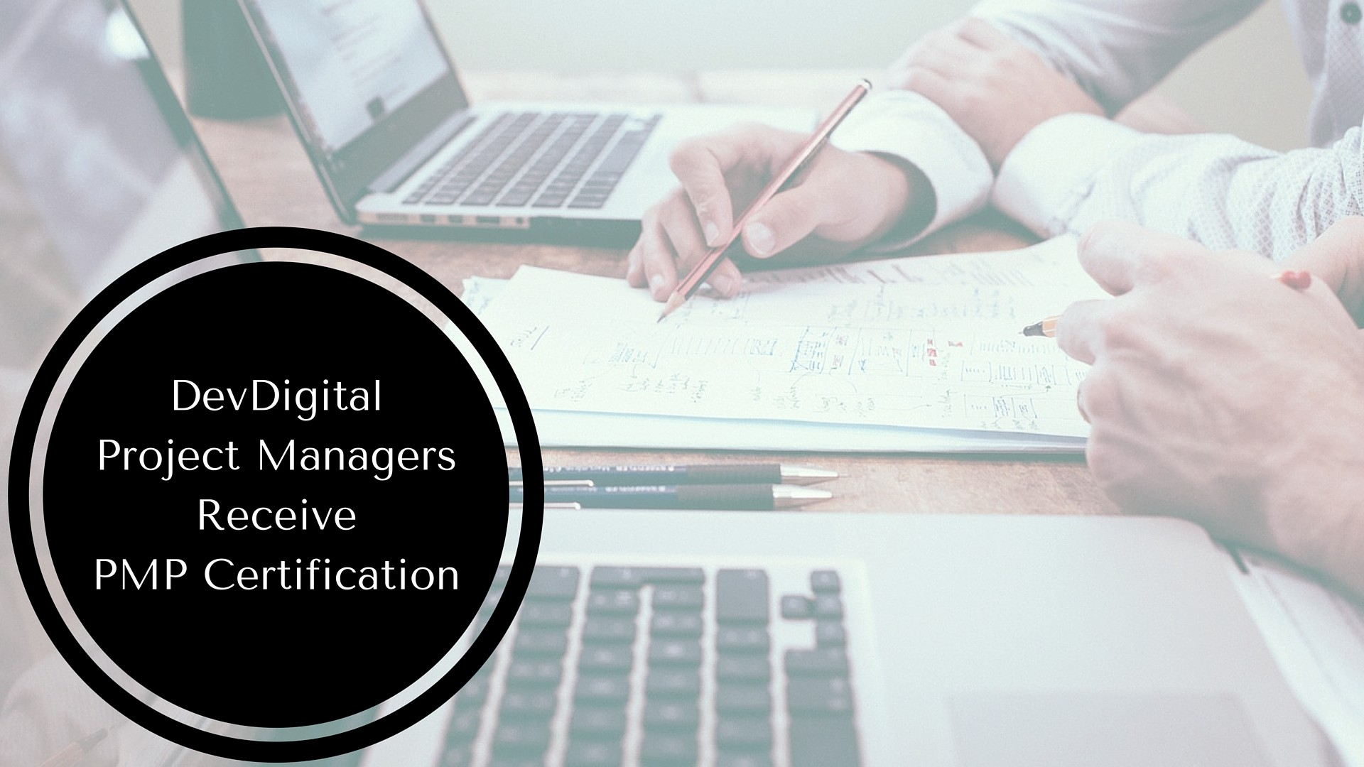 DevDigital Project Managers Receive PMP Certification