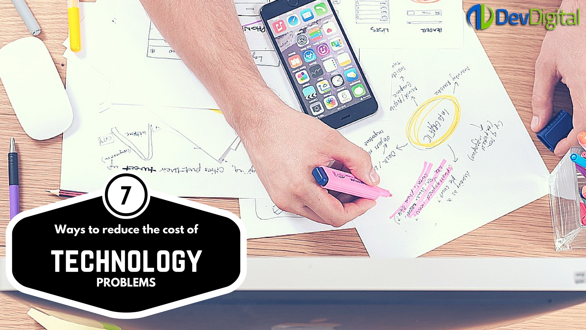 Seven Ways to Reduce the Cost of Technology Problems