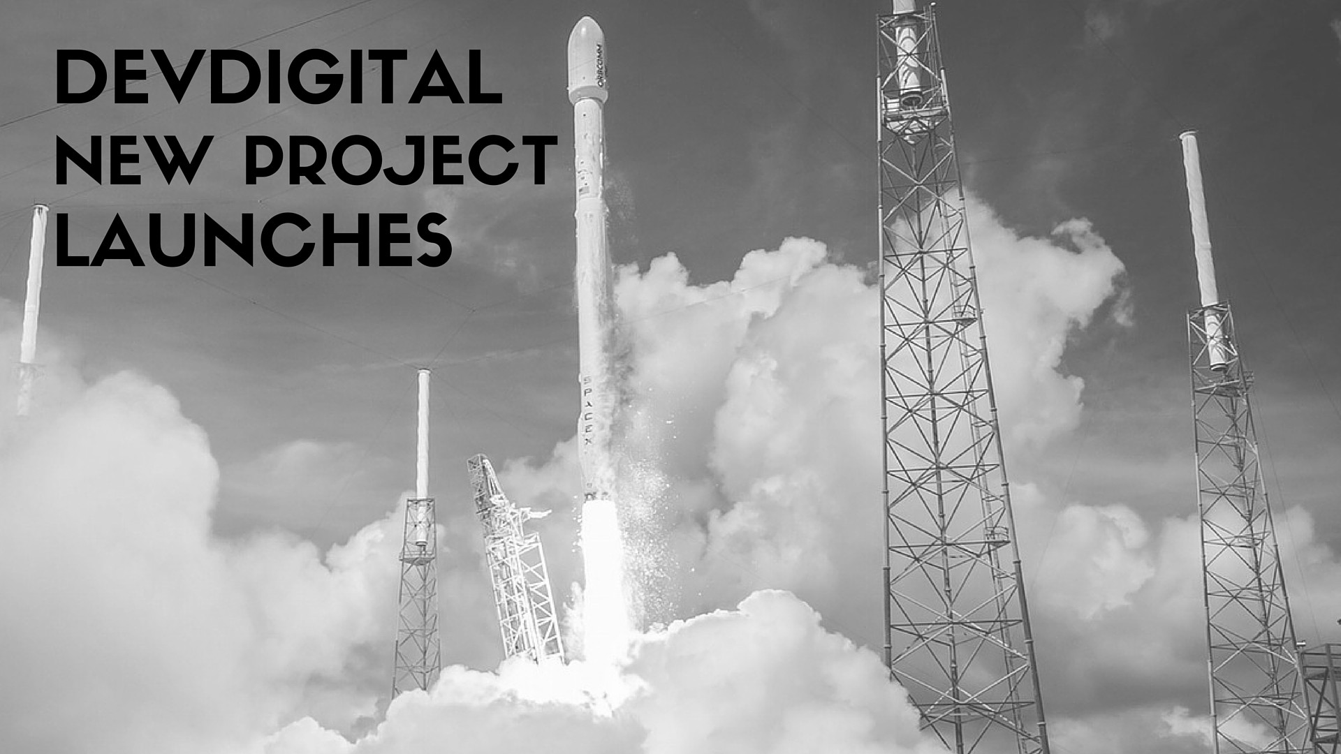 DevDigital New Project Launches