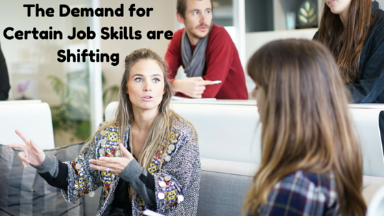 The Demand for Certain Job Skills are Shifting