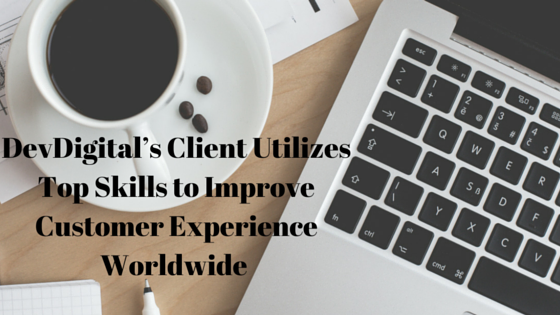 DevDigital's Client uses Top Skills to Improve Customer Experience