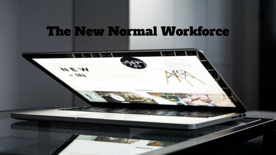 The New Normal Workforce