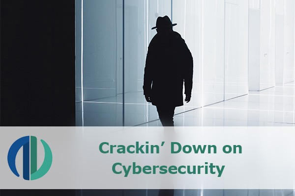 Crackin' Down on Cybersecurity