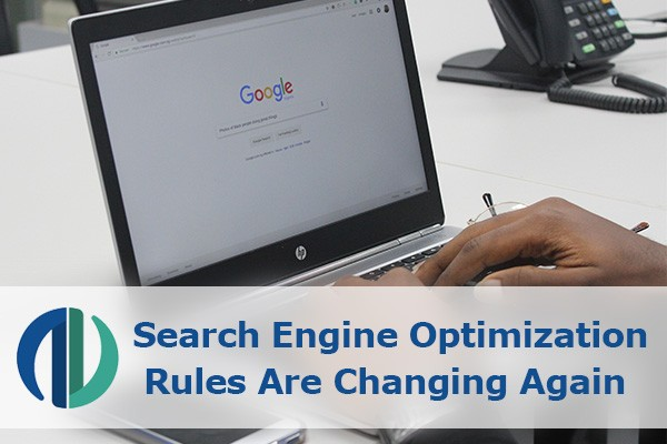 Search Engine Optimization Rules Are Changing Again