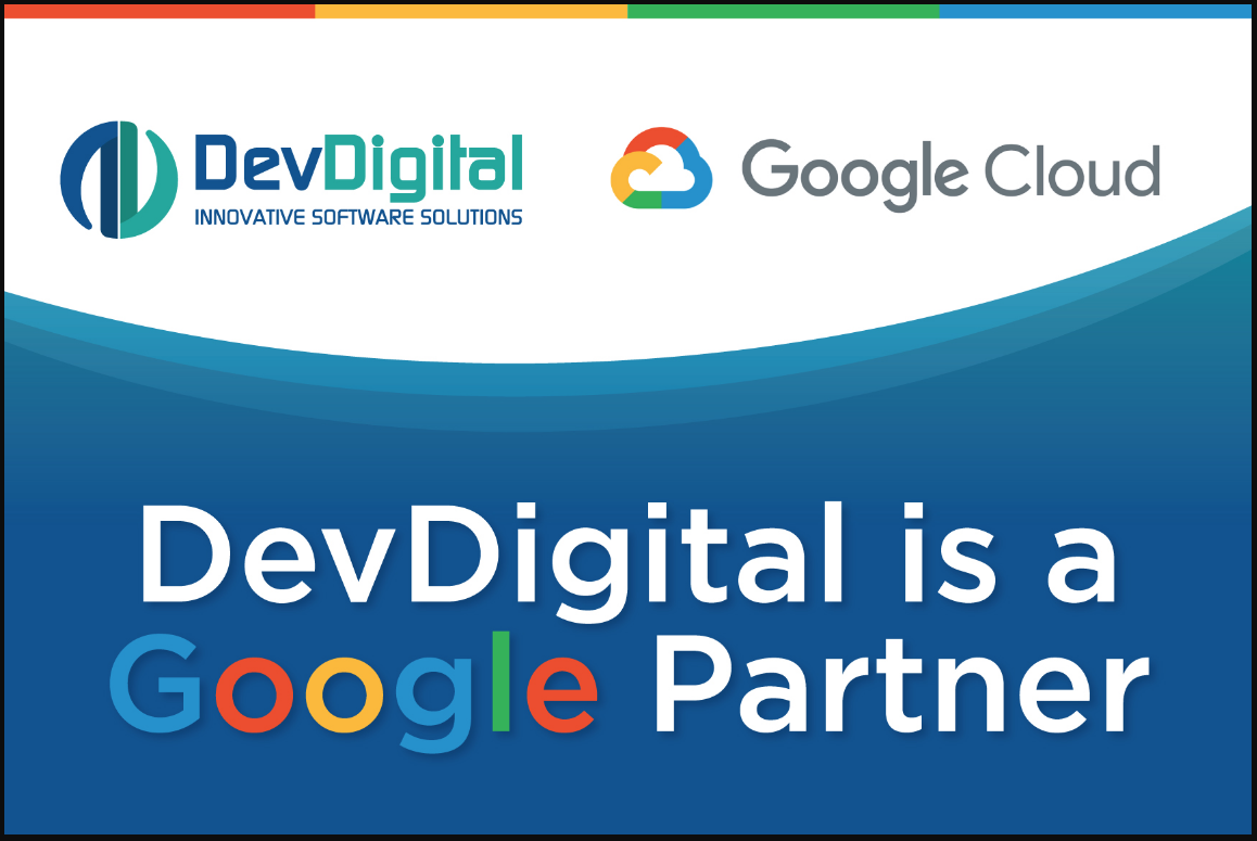 DevDigital selected as a Google Cloud Partner