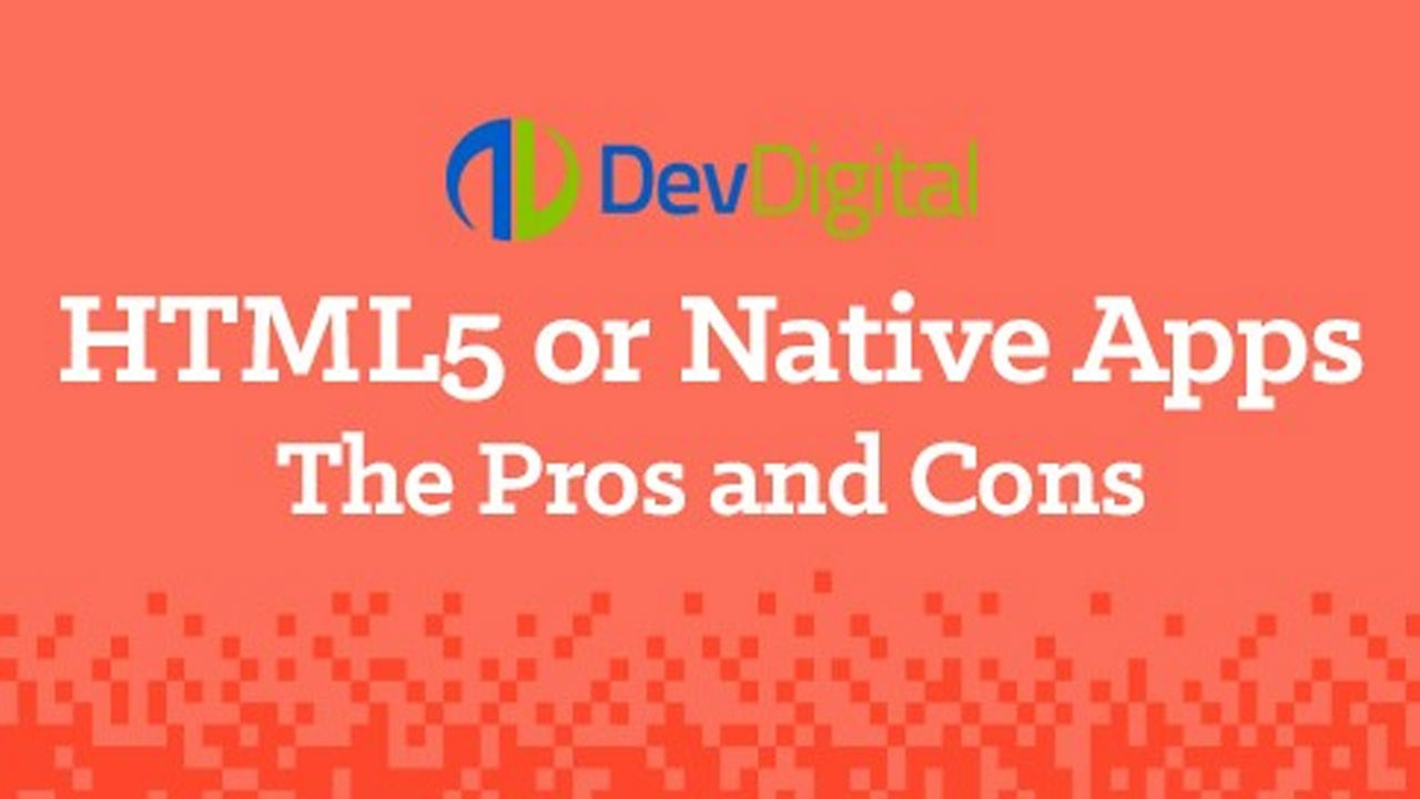 HTML5 or Native Apps--The Pros and Cons